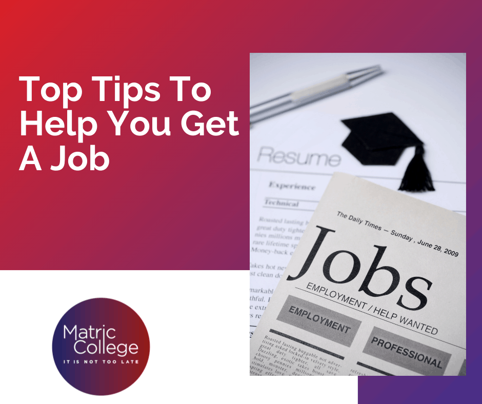 Top Tips To Help You Get A Job