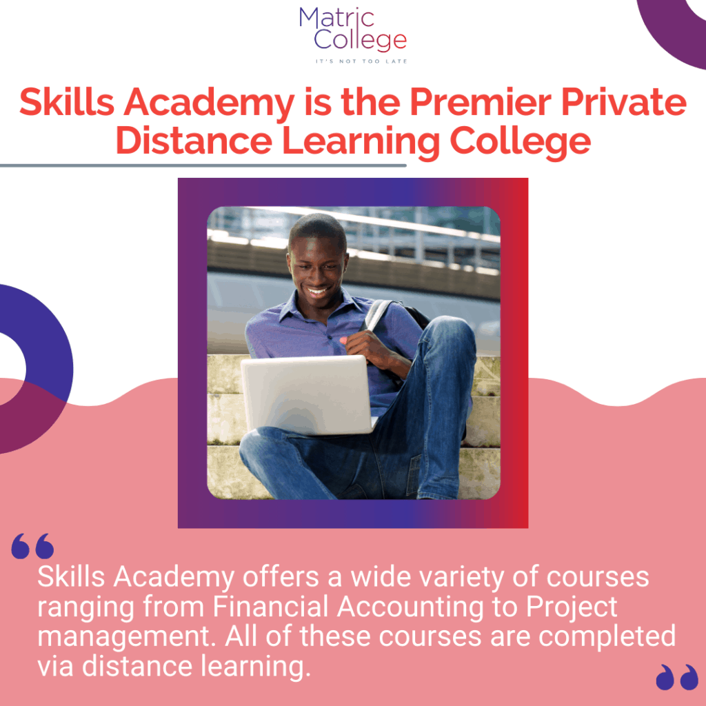 Skills Academy is the Premier Private Distance Learning College