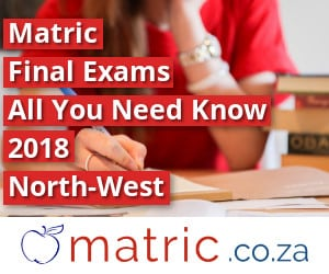North-West Matric Final Exams 2018