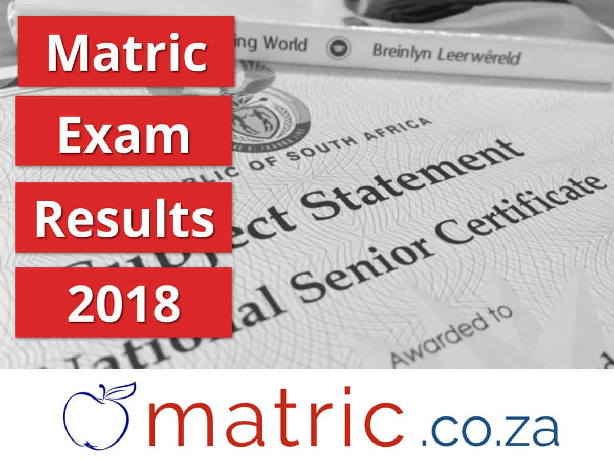 Matric exam results 2018