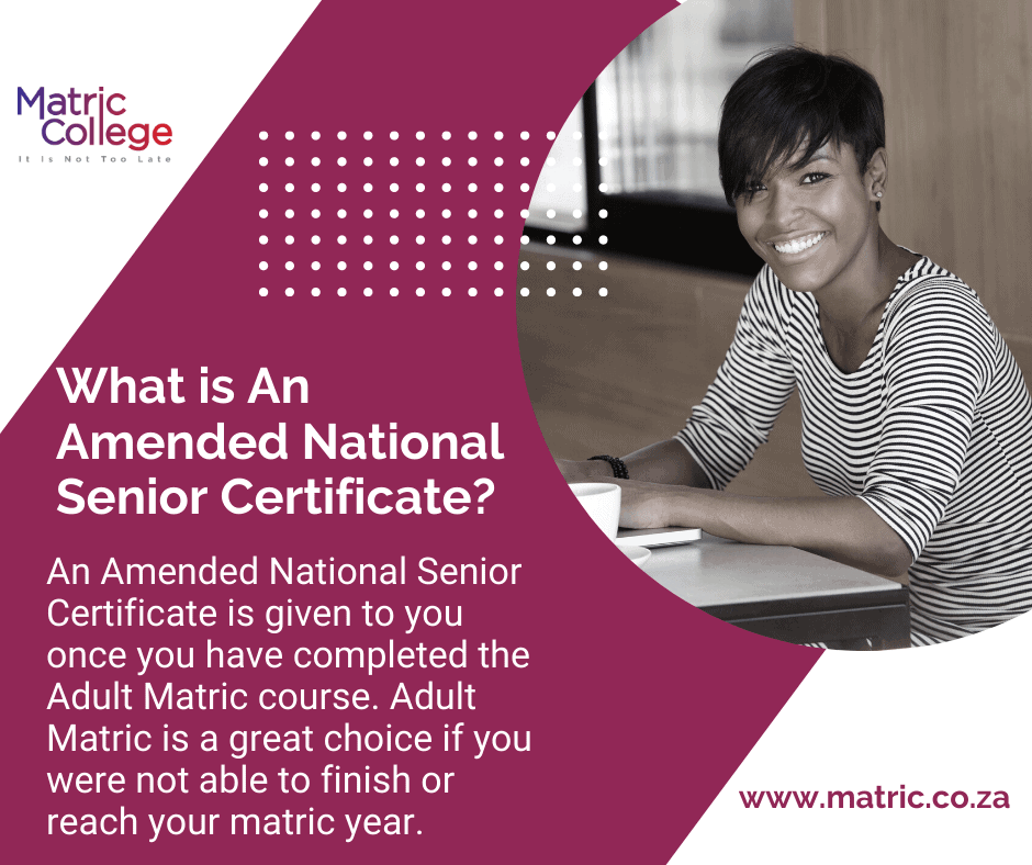 Amended National Senior Certificate Adult Matric
