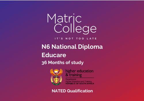 N6 Educare National Diploma NATED