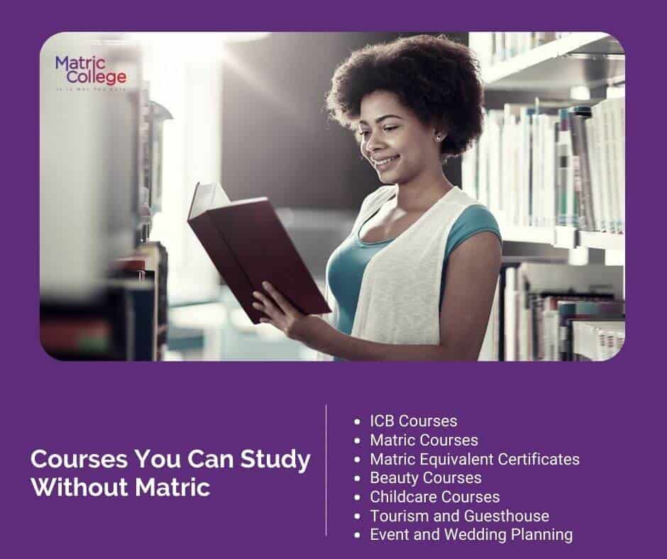 Courses You Can Study Without Matric