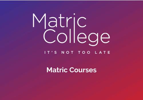 Matric Courses