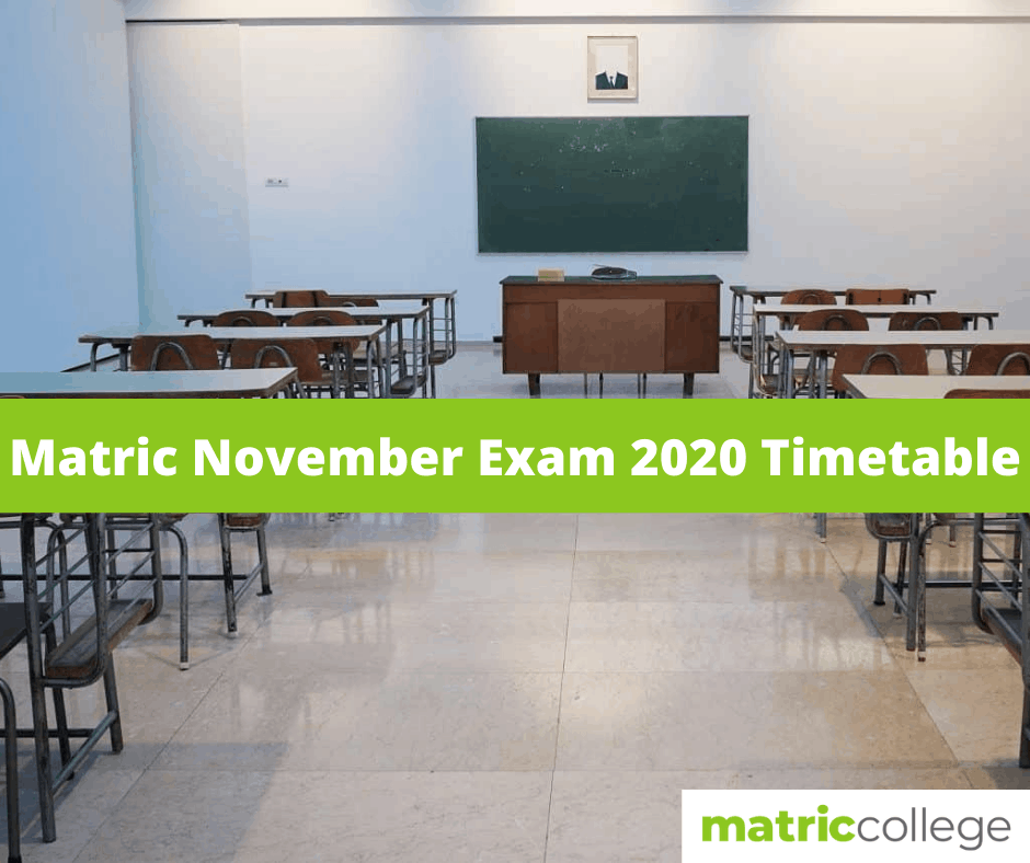 Matric November Exam 2020 Timetable For School Students