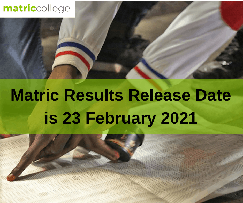 Matric Results Release Date Is 23 February 2021