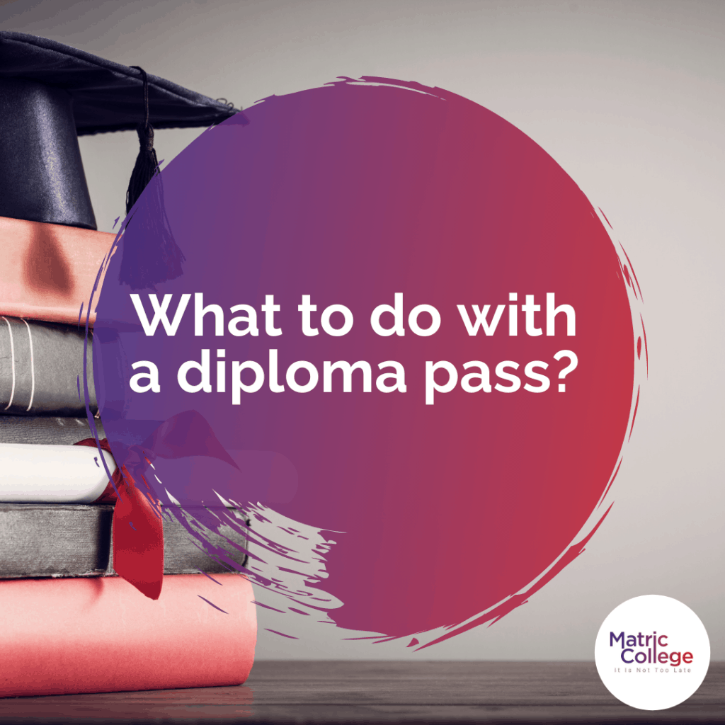 What to do with a diploma pass