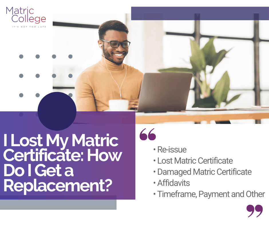I Lost My Matric Certificate: How Do I Get a Replacement?
