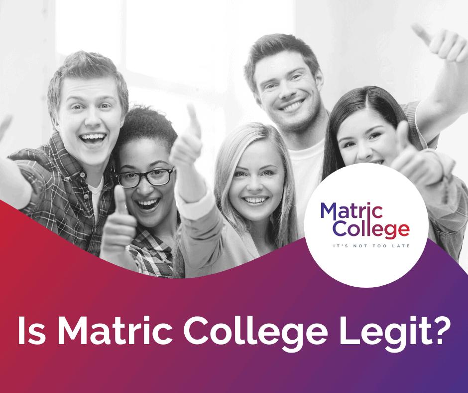Is Matric College Legit