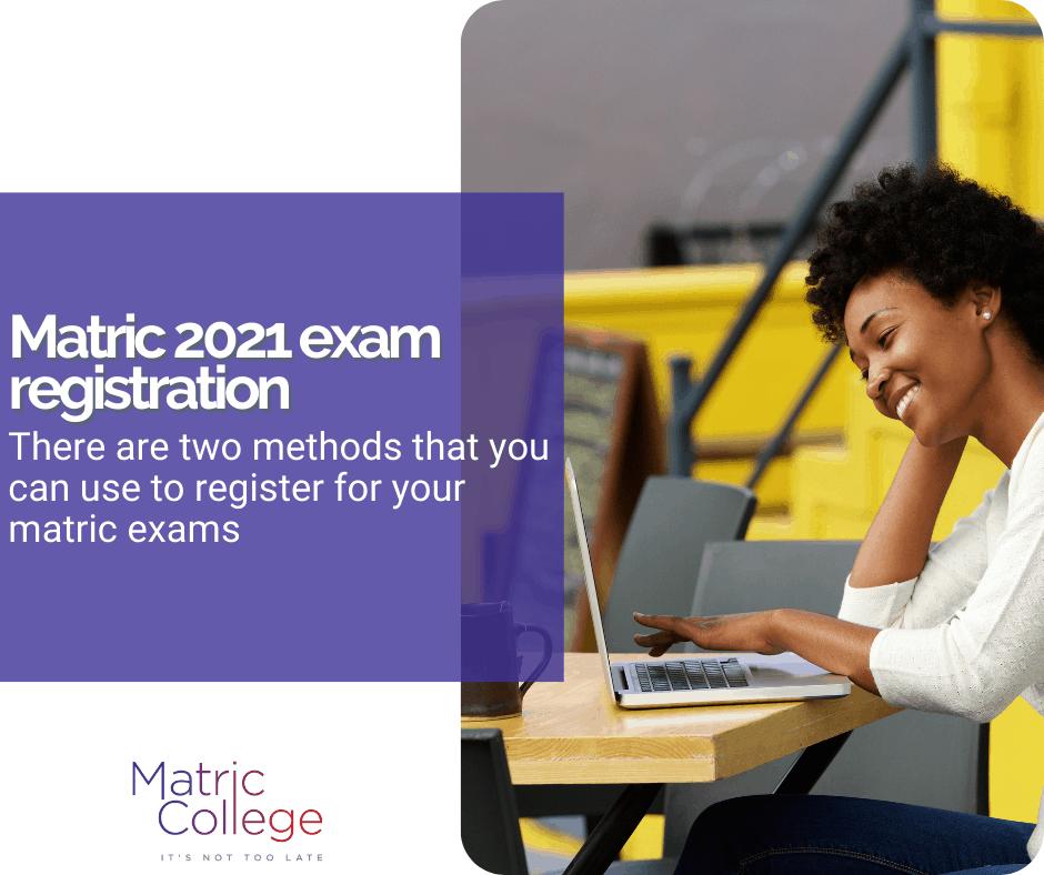 Matric 2021 exam registration