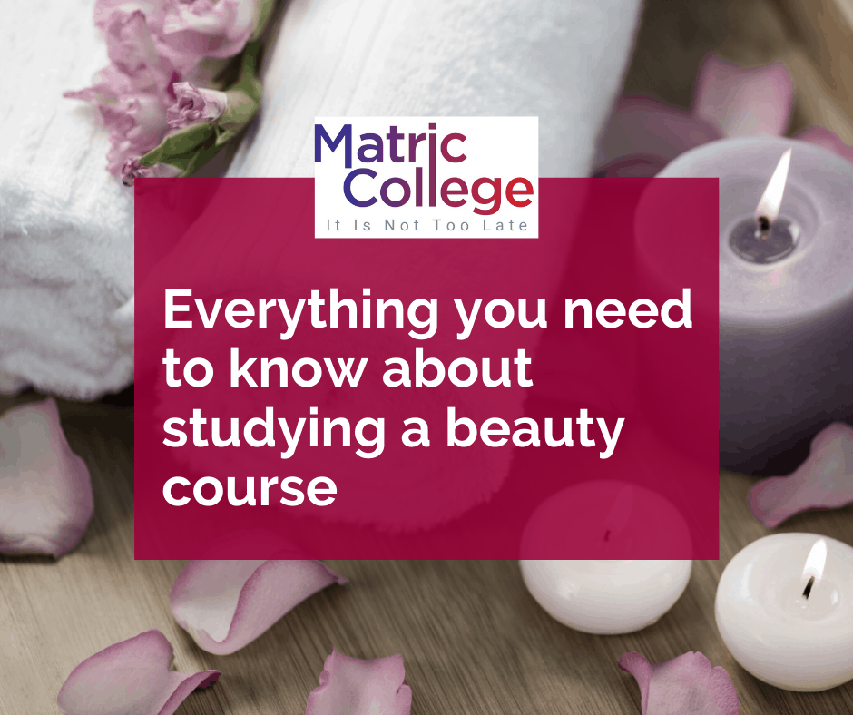 Everything you need to know about studying a beauty course