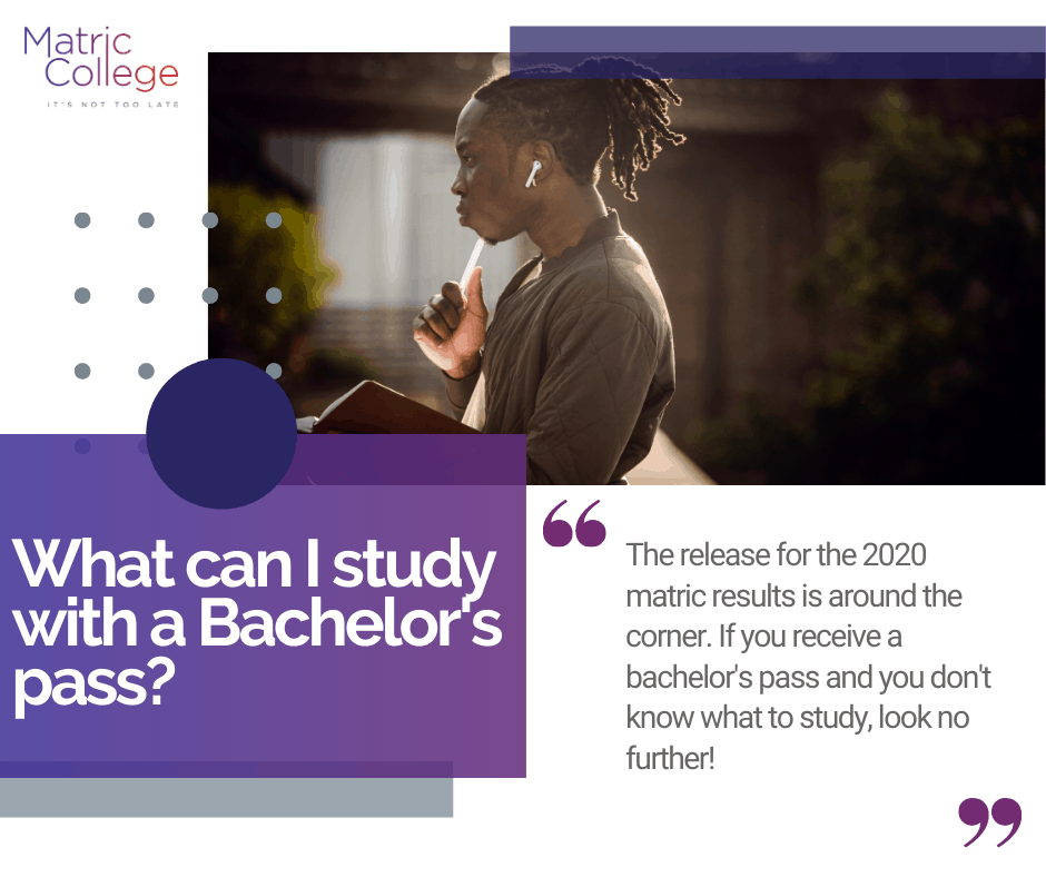 What can I study with a Bachelor's pass?