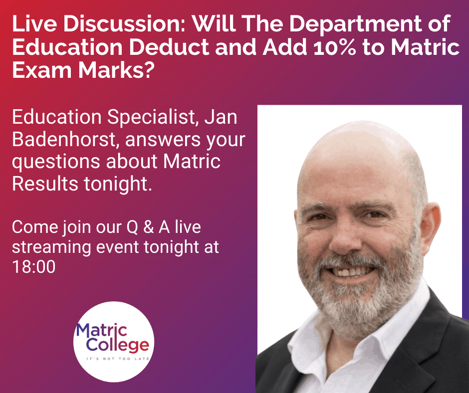 Live Discussion, Will the department of education deduct and add 10% to matric exam marks