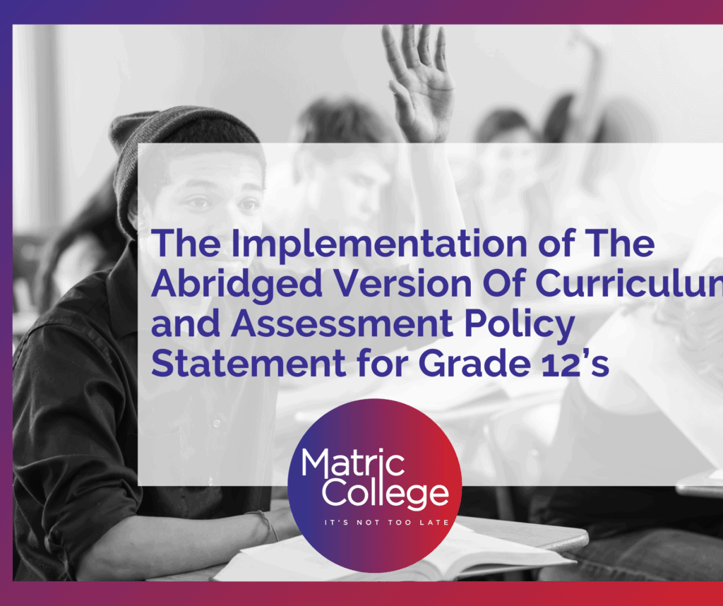 The Implementation of The Abridged Version Of Curriculum and Assessment Policy Statement for Grade 12's