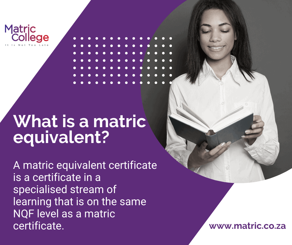 What is a matric equivalent certificate