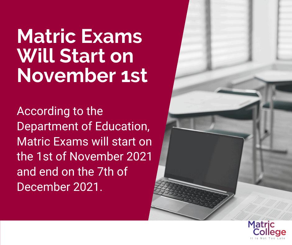 Matric Exams Will Start on November 1st