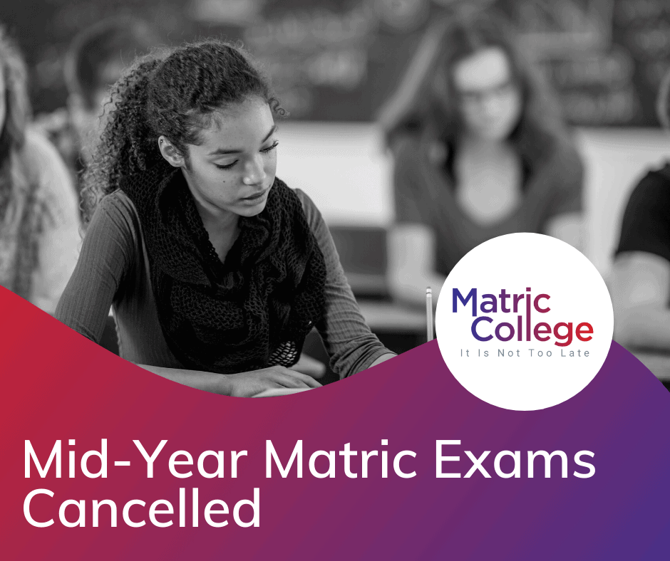 Mid-Year Matric Exams Cancelled